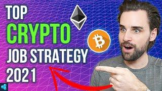Fastest Way to Get a Highly Paid Crypto Job in 2021 Without Experience