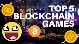 TOP 5 BLOCKCHAIN GAMES - CRYPTO GAMES THAT YOU CAN PLAY NOW - TOP NFT GAMES - PLAY TO EARN