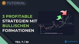 3 profitable Trading Strategien mit bullischen Formationen | Bitcoin Trading Tutorial (7/30)