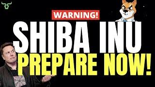 SHIBA INU PREPARE NOW!!! Watch In The Next 24 Hours!
