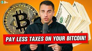 Here Is How You Can Pay Less Taxes On Your BITCOIN Gains.