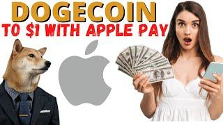 Dogecoin News - Can APPLE Pay Push DOGE To $1 Or Even $8
