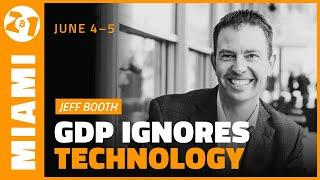 Technology is not Factored into GDP   Jeff Booth   Bitcoin 2021 Clips
