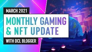 Crypto Gaming & NFTs: News, Innovation & Development – March 2021 Update