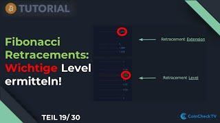 Wichtige Level mit Fibonacci Retracements ermitteln! Bitcoin Trading Tutorial 19/30