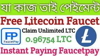 Highest Paying Litecoin Faucet | Claim Unlimited Litecoin Instant Payng Faucetpay | Free LTC Faucet