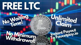 Get Free Litecoin (LTC) | No Waiting Time! No Claim Limit! No Minimum Withdrawal! Faucetpay.io only