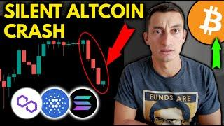 The (Silent) CRYPTO CRASH Happening RIGHT NOW! | STOP Buying the Altcoin Dip!