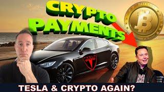 TESLA BACK TO ACCEPTING CRYPTO PAYMENTS? SEC FILING REVEALED