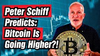 Peter Schiff: Bitcoin Could Go Higher