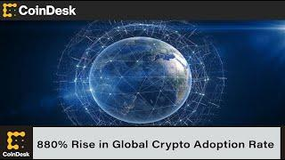 Chainalysis Research Reveals 880% Rise in Global Crypto Adoption Rate