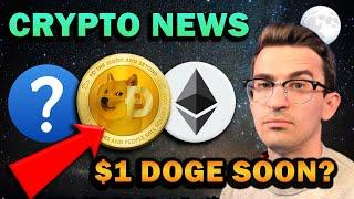HUGE CRYPTO NEWS!! DOGE Coin Blast Off - $1 Coming or Crash?
