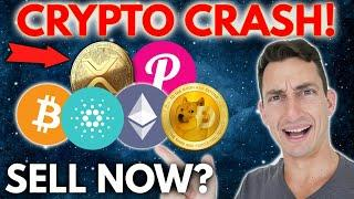 URGENT! BITCOIN CRYPTO CRASHING! SELL CRYPTO NOW? | Get Rich with Crypto