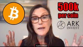 Cathie Wood (Ark Invest) Explains How 1 Bitcoin Could Reach $500k per Coin! Ethereum Buying REVEALED