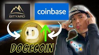 Dogecoin GOING UP Very Soon By Being ADDED On COINBASE (TRADE NOW Using Bityard) - Ep 44