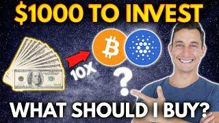 $1000 TO INVEST IN CRYPTO: What Cryptos Should I Buy Right Now?