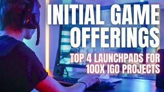 MAJOR CRYPTO TREND! Top 4 Crypto Games Token Launchpads