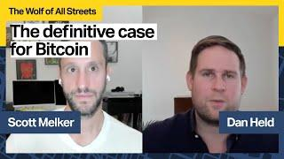The Definitive Case For Bitcoin with Dan Held, Growth Lead at Kraken