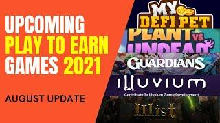 5 Upcoming Play to Earn Games That You Shouldn't MISS! UPDATED AUGUST 2021 | Blockchain Games Review