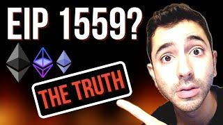 The Truth About EIP 1559...