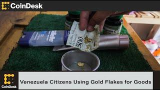 Venezuela Citizens Reportedly Using Gold Flakes to Pay for Goods and Services
