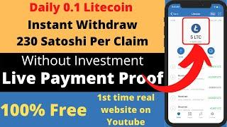 230 Satoshi Per Claim Faucet Instant Payout | Litecoin Faucet High Paying Faucet 2021 | 0.1 LiteCoin