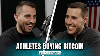 Why Athletes Keep Asking To Get Paid In Bitcoin | Pomp Podcast #584