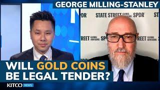 Can gold coins really be legal tender? New all-time price high this year is 'possible'
