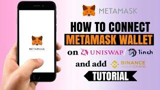 How to CONNECT METAMASK on Uniswap/1inch and ADD Binance Smart Chain (BSC) | Tutorial