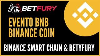 Evento Binance Coin (BnB) Binance Smart Chain & Betyfury