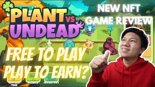 Plant vs Undead Review NFT Game | Future Play To Earn and Free To Play (Tagalog)