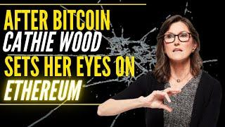 Cathie Wood's Latest Bitcoin & Ethereum Prediction! | Invest In This and You Will Never Lose MONEY!