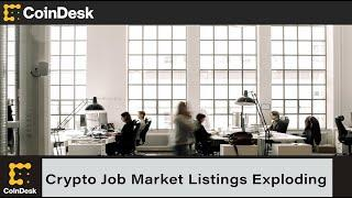 Crypto Job Listings Exploding as Crypto Total Market Cap Tops $2T