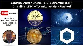 Cardano (ADA) - Bitcoin (BTC) - Ethereum (ETH) - Chainlink (LINK) - Technical Analysis Update!!