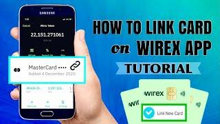 How To LINK A Card On WIREX App And ADD FUND To Your Account | Bitcoin Wallet Tutorial