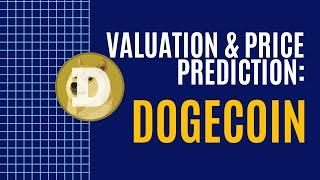 Dogecoin Valuation & Price Prediction 2021 | $DOGE Crypto to $1?!