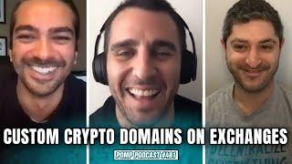 Human Readable Domains For ExchangesI Brad Kam and Haider Rafique I Pomp Podcast #481