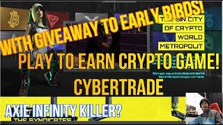 play to earn crypto game | Alpha stage free to play! | Cybertrade with Giveaway of skin and usdt!