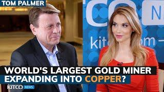 Why is Newmont, the world's largest gold miner, expanding into copper? Tom Palmer