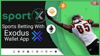 Sports Betting with Exodus Wallet App SportX
