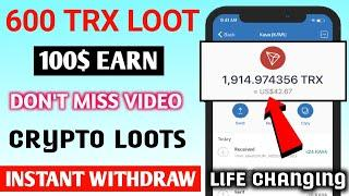 New Airdrop instant Withdraw | New Airdrop Token Today | Crypto Loots | 5,000 TRX EARNING || #TRX