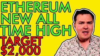 ETHEREUM MASSIVE BREAK OUT! $2,000 PRICE TARGET! [Don't Miss This]