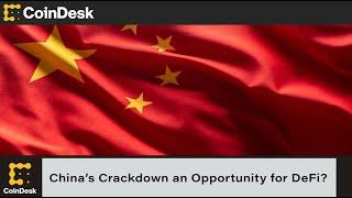 Is China's Crypto Crackdown an Opportunity for DeFi?