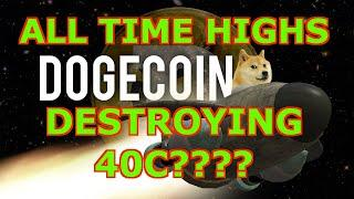 DOGECOIN DESTROYING ALL TIME HIGHS LETS GO BABY 40C!!