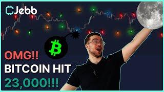 OMG!!! BITCOIN JUST HIT $23,000!!!! - WHAT'S OUR NEXT STOP???