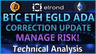 Bitcoin, Ethereum, Elrond EGLD, Cardano ADA - Technical Analysis & Correction Updates!!!