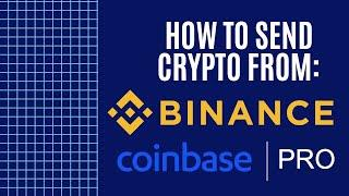 How to Send Crypto from Binance to Coinbase Pro  | Quick & Easy!