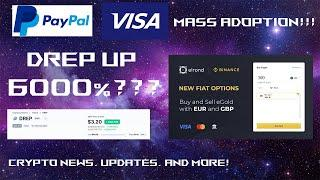 DREP Crypto Up 6000%? | PayPal, Visa Push For Mass Adoption | Use Cash To Buy Elrond/EGLD On Binance