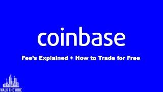 Coinbase Fees - Transaction Fees Explained + How to Avoid Fees & Trade for Free!