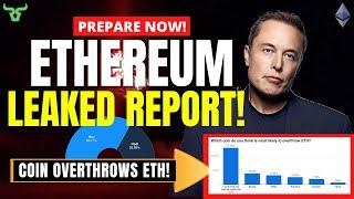 ETHEREUM LEAKED REPORT!!! This Will Happen To Your ETH Soon!